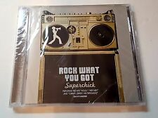 Rock What You Got Superchick CD, New, Sealed