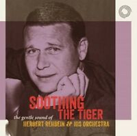 HERBERT REHBEIN - SOOTHING THE TIGER 2 CD NEW+