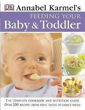 Feeding Your Baby and Toddler, Karmel, Annabel, Child Nutrition, Cookery