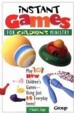 Instant Games for Children's Ministry by Susan L. Lingo