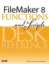 FileMaker 8 Functions and Scripts Desk Reference