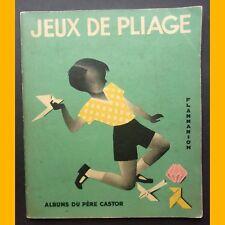 Albums du Père Castor JEUX DE PLIAGE Ferdinand Krch 1933