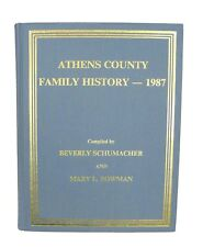 Athens County Ohio Family History by Schumacher & Bowman - 1987