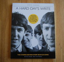 A Hard Day's Write : The Stories Behind Every Beatles' Song by Steve Turner (...