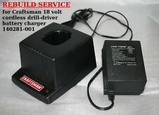 REBUILD SERVICE for Craftsman 18V cordless drill- battery charger 140281-001