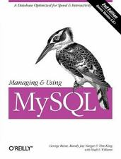 Managing and Using MySql by George Reese, Randy Jay Yarger, Hugh E. Williams.