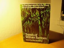 Travels of William Bartram book S/C 1955 Mark Van Doren