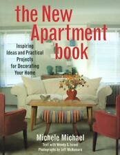 The New Apartment Book: Inspiring Ideas and Practical Projects for Decorating