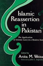 Islamic Reassertion in Pakistan: The Application of Islamic Laws in a Modern St
