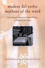 Madres del Verbo/Mothers of the Word (English and Spanish Edition)