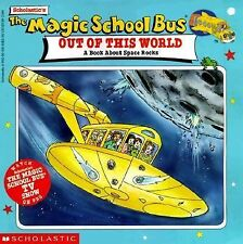 The Magic School Bus Out of This World : A Book about Space Rocks by Joanna...