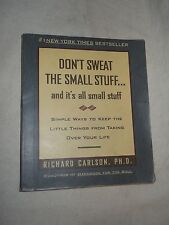Don't Sweat The small Stuff... and it's all small stuff by  Richard Carlson
