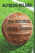 366 historias del fútbol mundial que deberías saber. NUEVO. Envío URGENTE