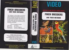FINCH BREEDERS AND THEIR METHODS   VHS VIDEOS  PAL~ A RARE FIND