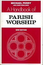 Perry, Michael A HANDBOOK OF PARISH WORSHIP, NEW EDITION Paperback BOOK
