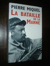LA BATAILLE DE LA MARNE - Pierre Miquel 2008 - Guerre 14-18