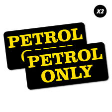 2X Petrol Only Fuel Sticker Decal Car Automotive Fuel Racing #6815EN