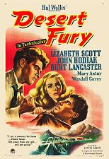 Film Noir: * Desert Fury * Burt Lancaster & Lizabeth Scott Movie Poster 1947