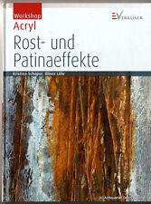 Workshop Acryl - Rost- und Patinaeffekte v. Kristina Schaper 9783862302659