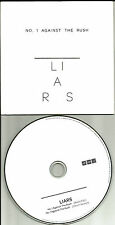 THE LIARS No 1 Against the rush w/ RARE EDIT UK Carded PROMO DJ CD single number