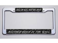 """PINK FLOYD FAN? ALL IN ALL YOU'RE JUST/ ANOTHER BRICK...""""  LICENSE PLATE FRAME"""