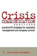 Crisis Communication: Practical PR Strategies for Reputation Management & Compan