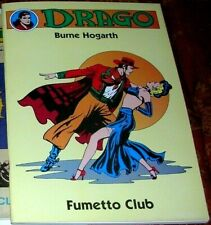 DRAGO ( BURNE HOGARTH )  FUMETTO CLUB