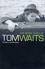 Many Lives Of Tom Waits