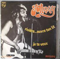 JOHNNY HALLYDAY Je te veux Rivière ouvre ton lit 1969 SP Imp. Colombet Languette