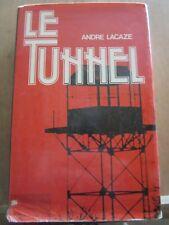 André Lacaze: Le tunnel/ France Loisirs, 1978