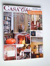 CASA CHIC  gennaio/febbraio 2008--NEO BAROCCO E STILE LUIGI XVI,MESSICO ETNOCHIC