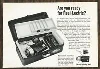 1967 Reel-Lectric Electric Spinning Reel Print Ad Fisherman Fishing Tackle Box