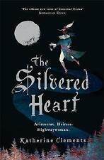 The Silvered Heart - Katherine Clements - Brand New - Free P&P !!