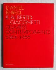 DANIEL BUREN / ALBERTO GIACOMETTI OEUVRES CONTEMPORAINES 1964-1966 KAMEL MENNOUR