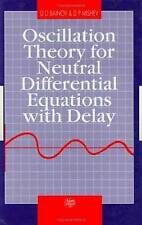Oscillation Theory for Neutral Differential Equations with Delay by Bainov, D.D