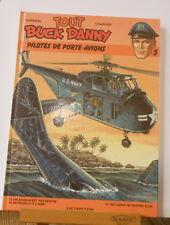 Tout Buck Danny 5 Hubinon Charlier Dupuis EO 1985