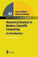 Texts in Applied Mathematics: Numerical Analysis in Modern Scientific Computing…