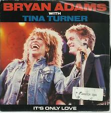 "BRYAN ADAMS With TINA TURNER It's Only Love 7"" Vinyl   45 TOURS"