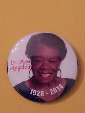 DR. MAYA ANGELOU MEMORIAL BUTTON!