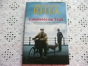 """""""Heartbeat"""": Constable On Trial. Nicholas Rhea.*SIGNED*. 2015. 1st/HB/VGC.(WH)"""