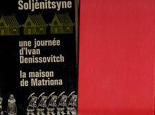 Une journée d'Ivan Denissovitch / La maison Matriona // Alexandre SOLJENITSYNE