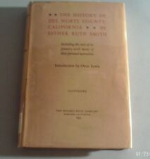 1953 THE HISTORY OF DEL NORTE COUNTY, CA by ESTHER RUTH SMITH (H/C, x-lib)