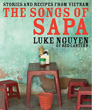 The Songs of Sapa, Very Good Condition Book, Luke Nguyen, ISBN 9781741964653