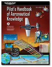 Pilot's Handbook of Aeronautical Knowledge by ASA - FAA-H-8083-25B - PHAK