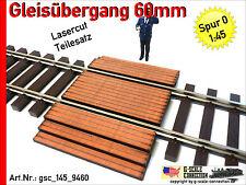 Spur 0 Gleisübergang 60mm für Lenz Gleis pas. - 1:45 - Lasercut - gsc_145_9460