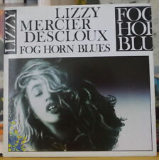LIZZY MERCIER DESCLOUX FOG HORN BLUES FRENCH SP POLYDOR 1986