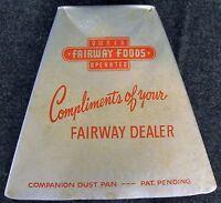 Vintage Fairway Foods Minnesota Advertising Companion Dust Pan  (AB127)
