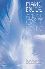 Very Good, Angel Craft and Healing: Tap into This Source of Magical Assistance t