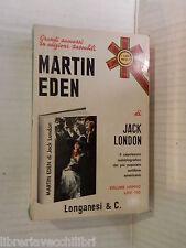 MARTIN EDEN Jack London Longanesi 1972 libro romanzo narrativa storia racconto