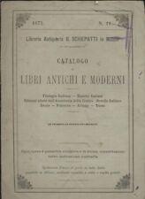 CATALOGO LIBRI ANTICHI MODERNI libreria antiquaria Schiepatti 1875 Milano